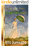 Club Twilight (Voodoo Lucy Book 3)