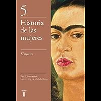 El siglo XX (Historia de las mujeres 5)