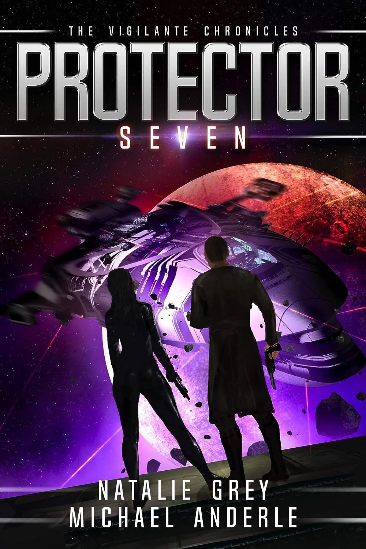 Protector (The Vigilante Chronicles Book 7) (English Edition ...