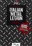 Italian metal legion: 1980-1991. I giorni del sogno