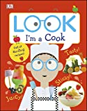 Look I'm a Cook (Look! I'm Learning) (English Edition)