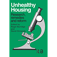 Unhealthy Housing: Research, remedies and reform (English Edition)