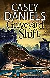Graveyard Shift (The Pepper Martin Mysteries Book 10)