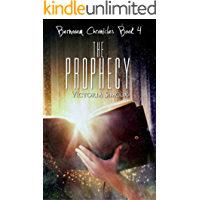 The Prophecy (The Bernovem Chronicles Book 4)