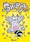 Grippy T01 Y a d'la joie: Y a d'la joie !