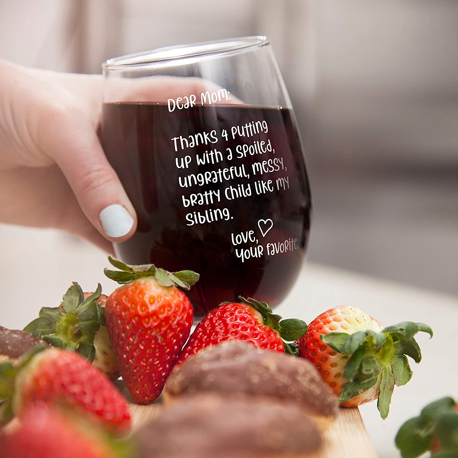 Evening Mug Love Best Birthday Gifts for Women 15 oz Stemless Wine Glass Your Favorite Funny Inspirational and Sarcasm Mothers Day Gift Dear Mom: Thanks 4 putting up with a spoiled