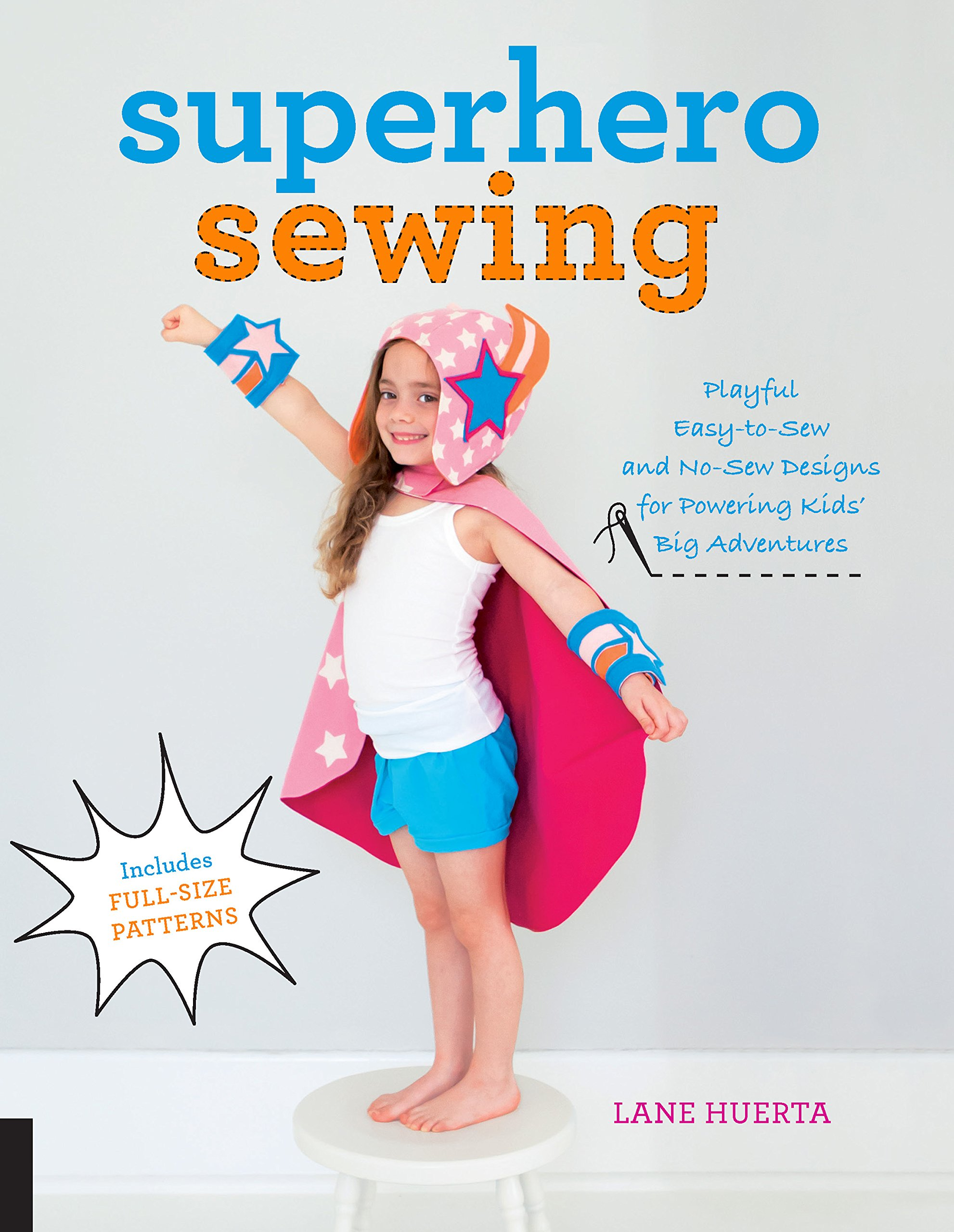 Amazon.com: Superhero Sewing: Playful Easy Sew and No Sew Designs ...