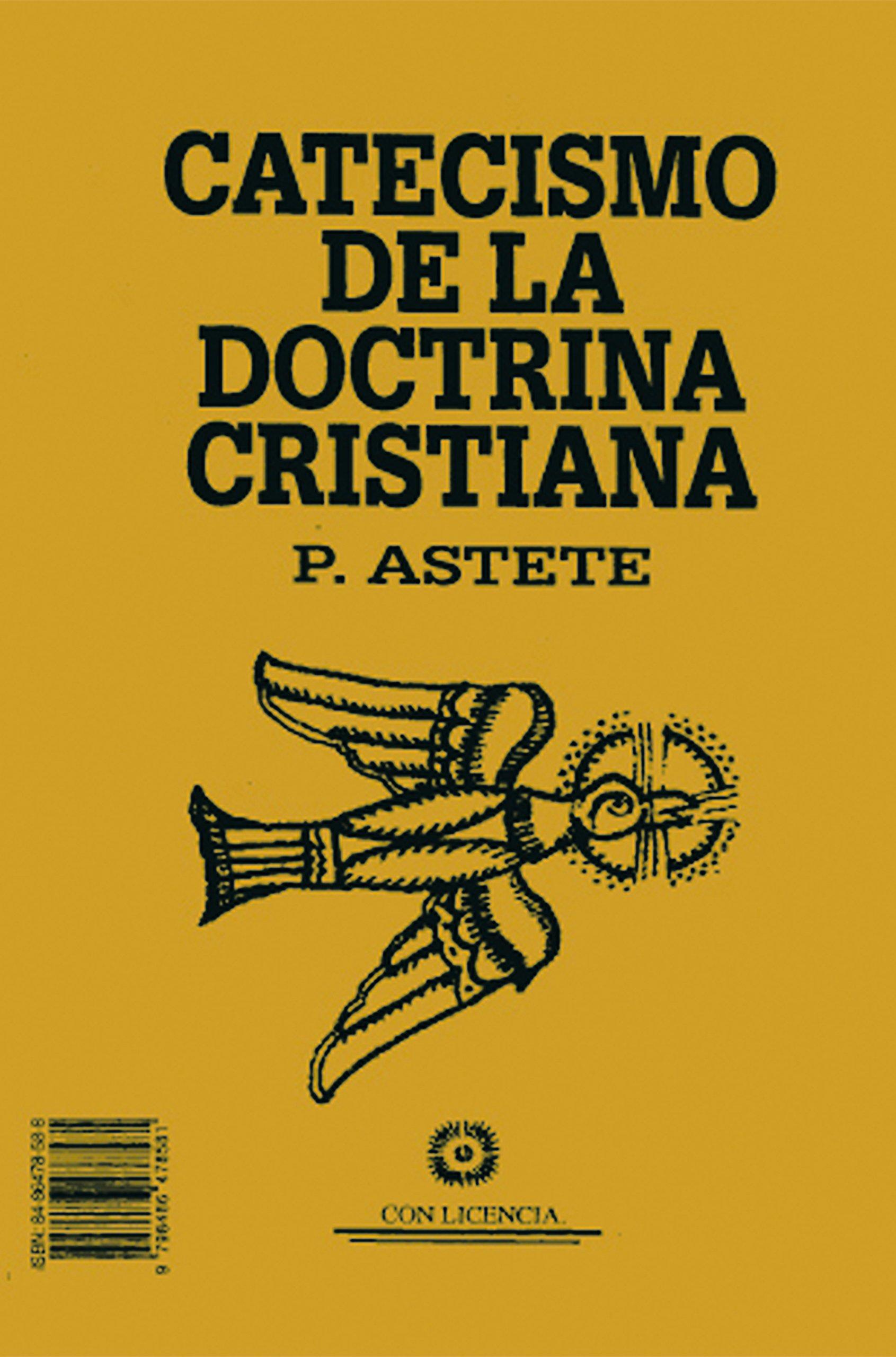 Catecismo de la doctrina cristiana (Otros Libros): Amazon.es: Astete, Gaspar: Libros