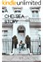 A Chelsea Story: A collection by Zac Des.