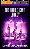 The Blood King Legacy (Matt Drake Book 19)