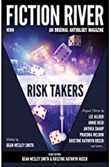 Fiction River: Risk Takers (Fiction River: An Original Anthology Magazine Book 12) Kindle Edition