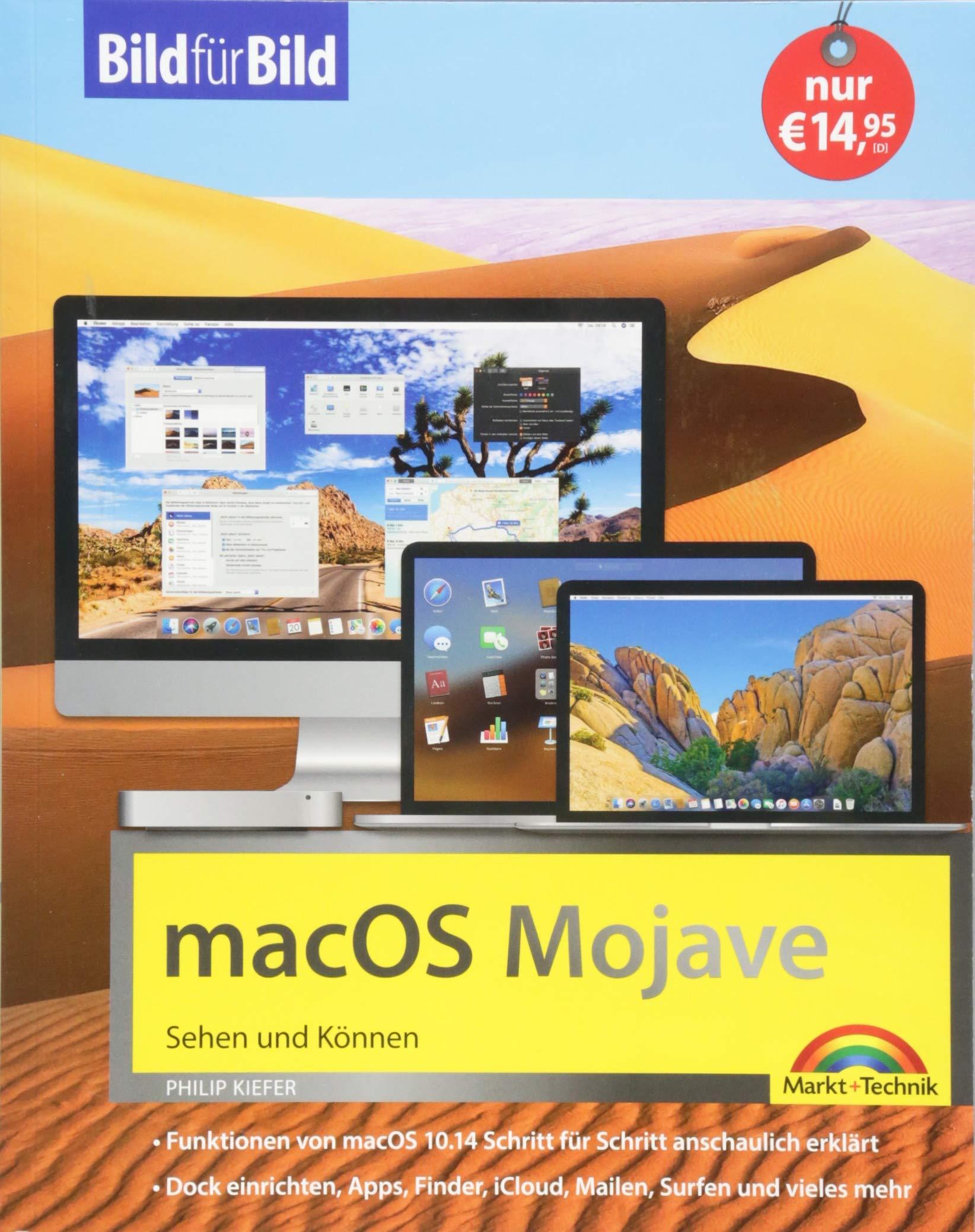 MacOS Mojave Bild Für Bild   Die Anleitung In Bilder   Ideal Für Einsteiger Und Umsteiger  Für Alle MAC   Modelle Geeignet