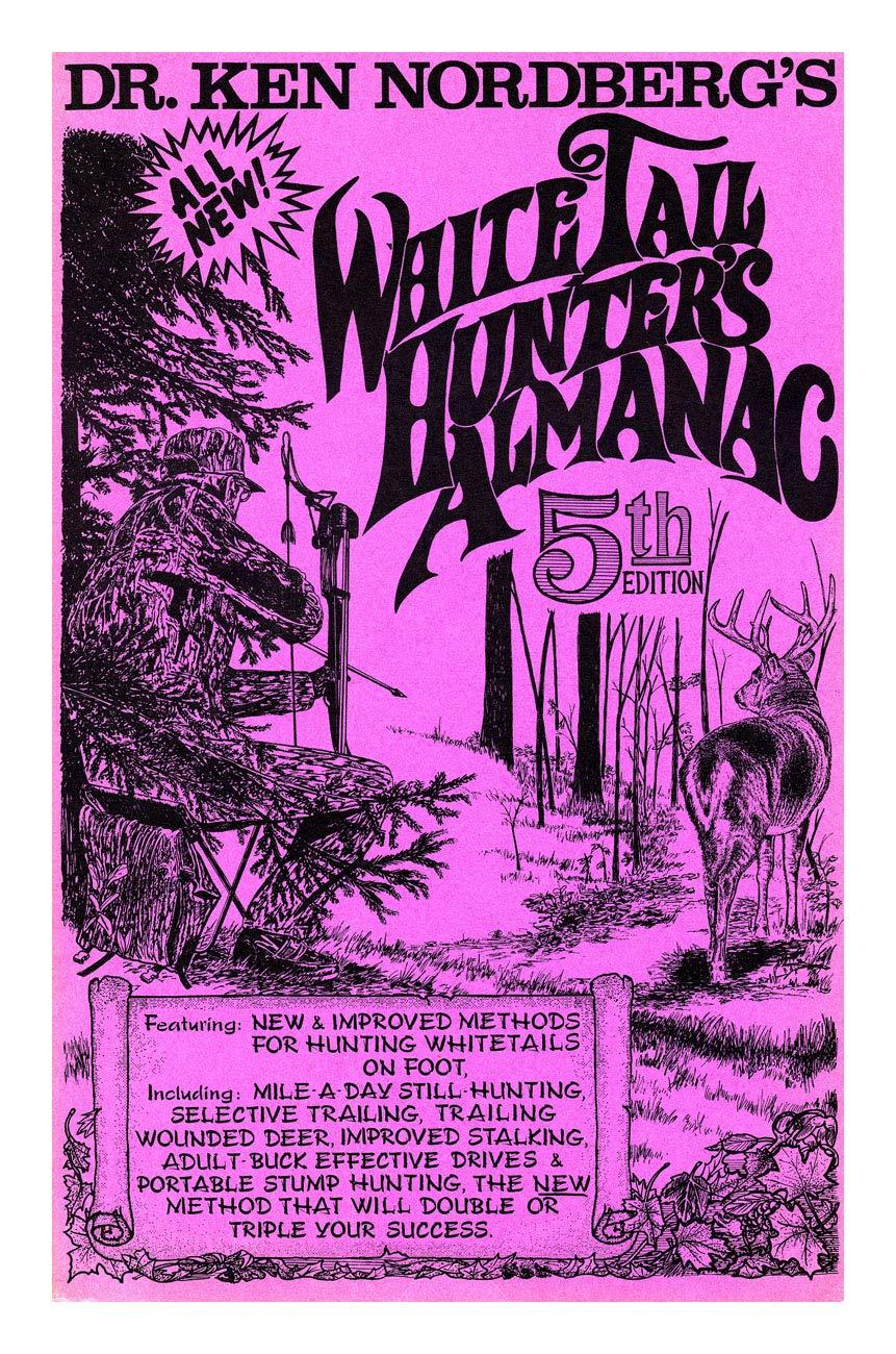 Ken Nordberg The WhiteTail Hunter/'s Almanac  8th Ed Dr