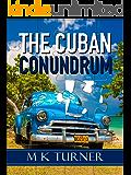 The Cuban Conundrum