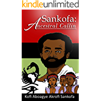 Sankofa: Ancestral Callin