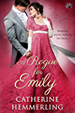 A Rogue For Emily (Lady Lancaster Garden Society Series Book 5)