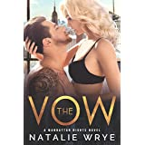 The Vow: A Second Chance Romance