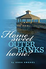 Home Sweet Outer Banks Home? (Home To The Outer Banks Book 1) Kindle Edition