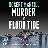 Murder at Flood Tide: DI Jack Knox Mysteries, Book 2