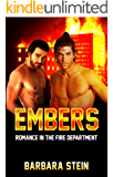 Embers: Romance in the Fire Department (Gay Firefighters Romance) (Fire Love Book 1) (English Edition)