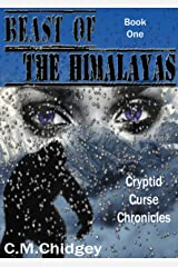 Beast Of The Himalayas (Cryptid Curse Chronicles, Book 1) Kindle Edition