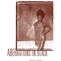 Aberrations in Black: Toward a Queer of Color Critique (Critical American Studies) book cover