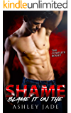 Blame It on the Shame: Complete Series Box Set. Parts 1-3.