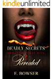 Deadly Secrets Revealed: Brothers That Bite Book 2