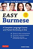 Easy Burmese: A Complete Language Course and Pocket Dictionary in One (Fully Romanized, Free Online Audio and English…
