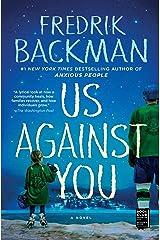 Us Against You: A Novel Kindle Edition