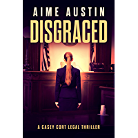 Disgraced (A Casey Cort Legal Thriller Book 4) (English Edition)