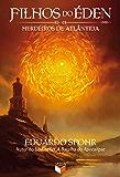 Herdeiros de Atlântida - Filhos do Éden - vol. 1