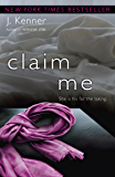 Claim Me (The Stark Trilogy, Book 2)