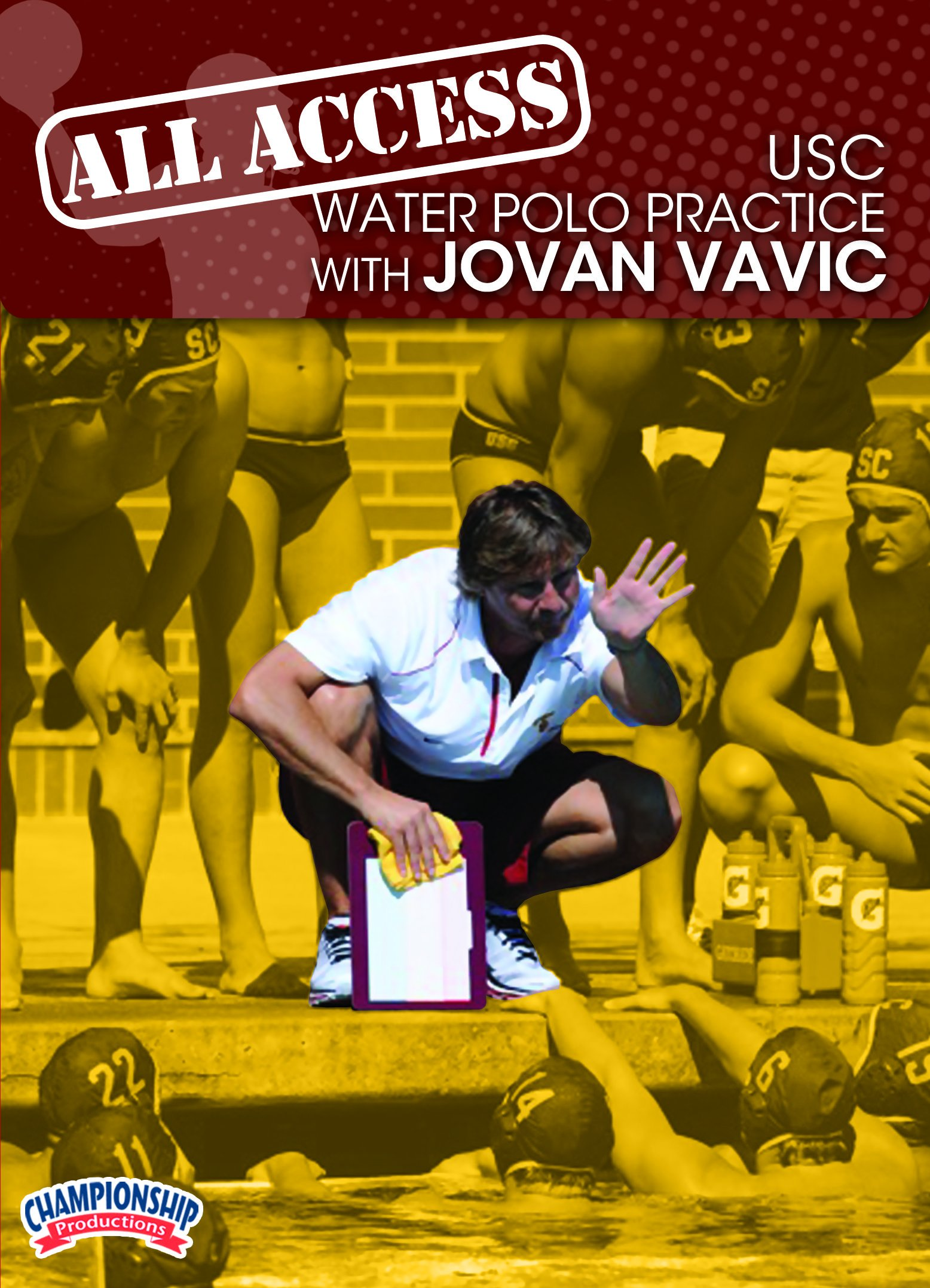 Championship Productions Jovan Vavic: All Access USC Water Polo Practice DVD by Championship Productions