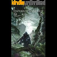 Imperium Tenebrae vol.1: L'Eredità degli Ang'His