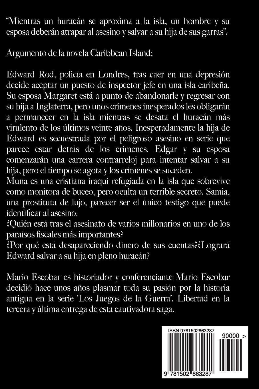 Caribbean Island: Autor del inquietante título de suspense El Circulo  (Spanish Edition): Mario Escobar: 9781502863287: Amazon.com: Books