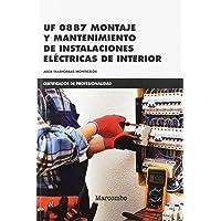 *UF 0887 Montaje y mantenimiento de instalaciones eléctricas