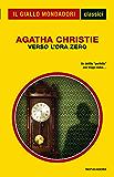 Verso l'ora zero (Il Giallo Mondadori)