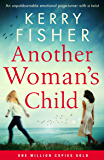 Another Woman's Child: An unputdownable emotional page turner with a twist