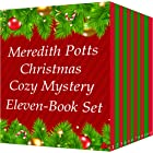 Meredith Potts Eleven-Book Christmas Cozy Mystery Set