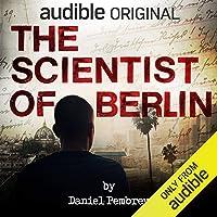 The Scientist of Berlin