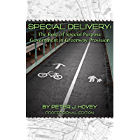 Special Delivery: The Role of Special-Purpose Governments in Greenway Provision (English Edition)