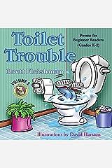 Toilet Trouble: Poems for Beginner Readers (Grades K-2), Volume 2 (Funny-Bone-Tickling Children's Poetry) Paperback