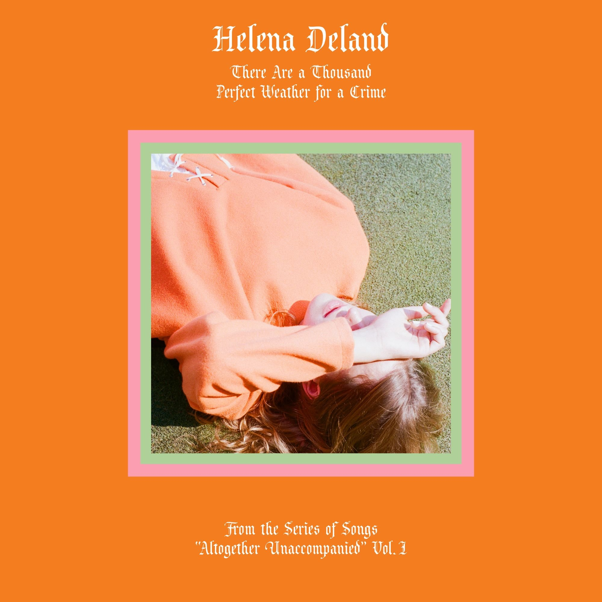 Cassette : Helena Deland - From The Series Of Songs - Altogether Unaccompanied I&ii (Cassette)