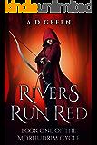 Rivers Run Red (The Morhudrim Cycle Book 1)