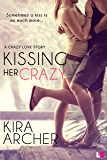 Kissing Her Crazy (Crazy Love)