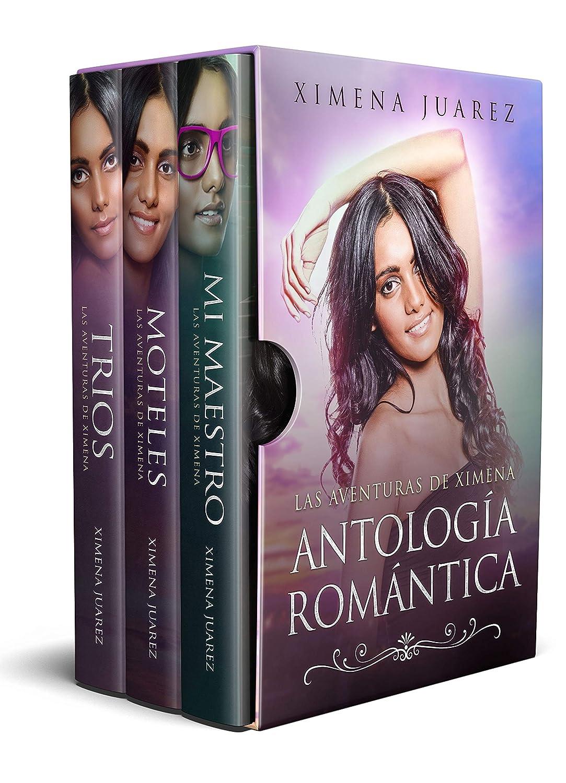 Antología Romántica: Las Aventuras de XImena: Colección de ...