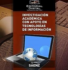 Investigación académica con apoyo en tecnologías de información