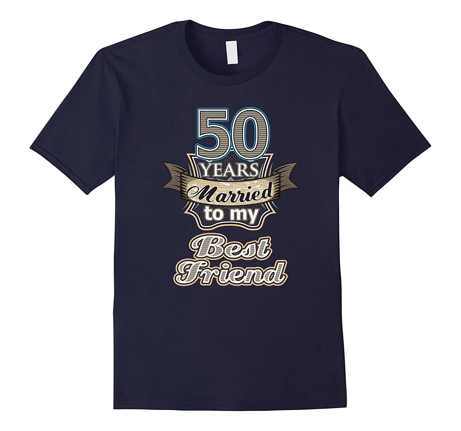 50 years married to my best friend wedding anniversary Shirt-TH