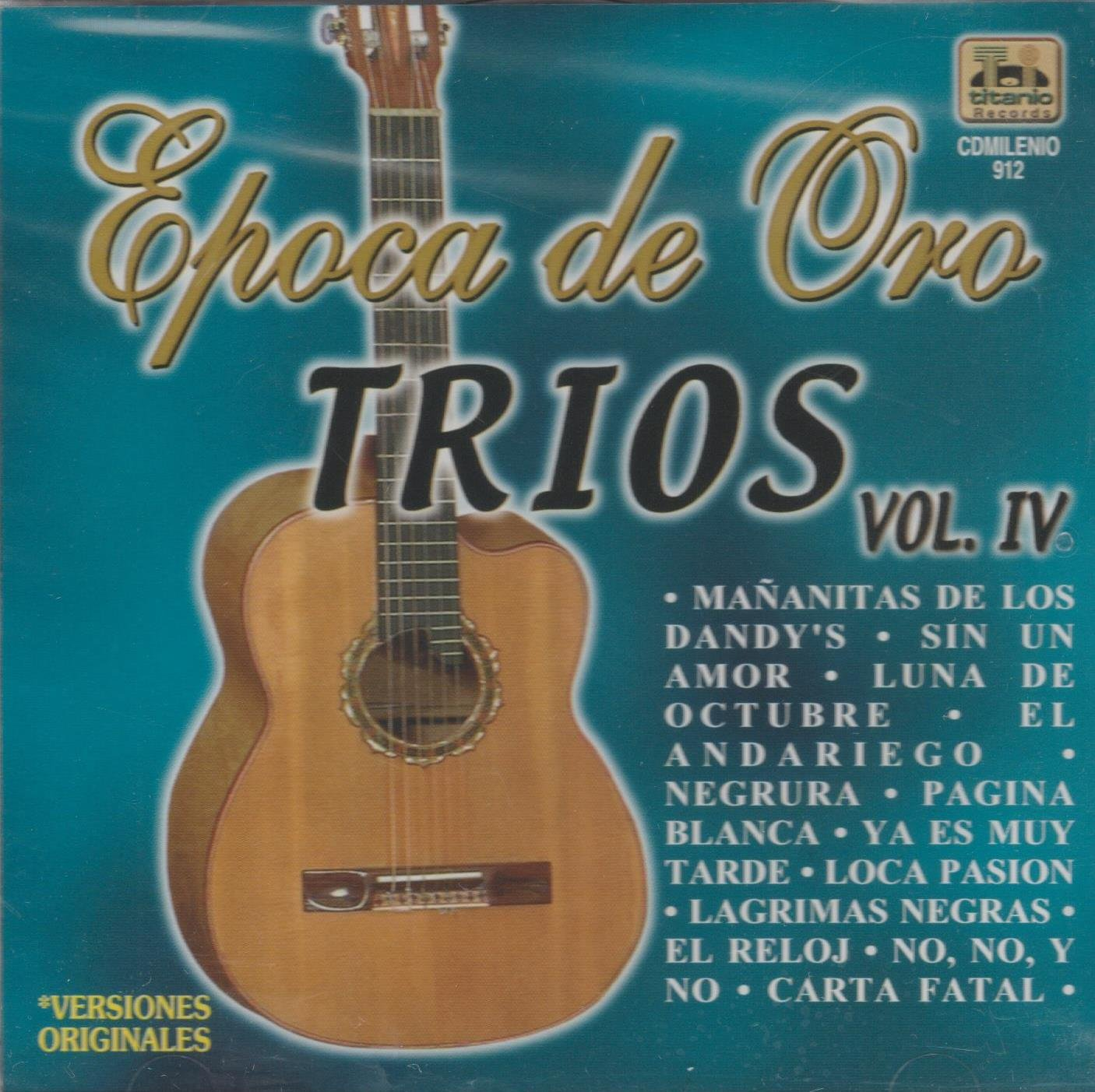 Vrios, Titanio Records CD 2003 - Epoca De Oro Trios Vol IV - Amazon.com Music